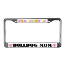 Bulldog Mom Dog License Plate Frame