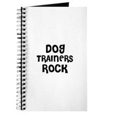 DOG TRAINERS ROCK Journal
