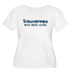 Schizophrenia ... Women's Plus Size Scoop Neck T-S