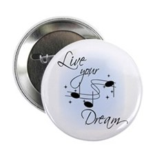 "Live Your Dream 2.25"" Button (10 pack)"