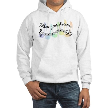 Follow Your Dreams Hooded Sweatshirt