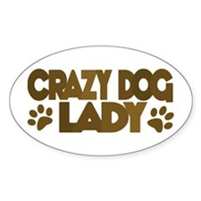Crazy Dog Lady Oval Decal