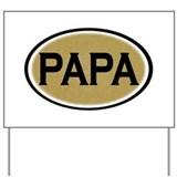 Papa Oval Yard Sign