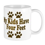 My Kids have Four Feet Mug