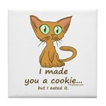 Cute Kitty Ate Your Cookie Tile Coaster