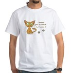 Cute Kitty Ate Your Cookie White T-Shirt