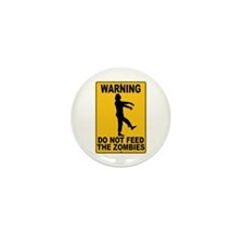 Do Not Feed the Zombies Mini Button (100 pack)