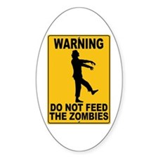 Do Not Feed the Zombies Oval Sticker (10 pk)