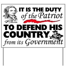 """Duty Of The Patriot"" Yard Sign Yard"