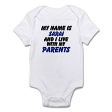 my name is sarai and I live with my parents Infant