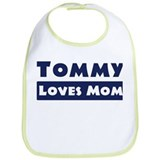 Tommy Loves Mom Bib