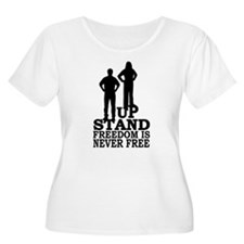 Freedom is Never Free T-Shirt
