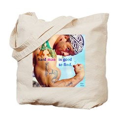 Hard Man Tote Bag