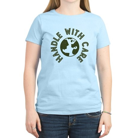 Handle With Care Women's Light T-Shirt