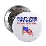 "Right Wing Extremist 2.25"" Button"