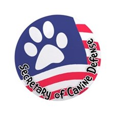 "Secretary of Canine Defense 3.5"" Button"