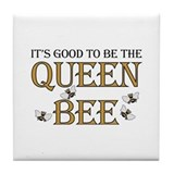 Good To Be Queen Bee Tile Coaster