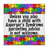 She Has Asperger's Tile Coaster