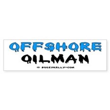 Offshore Oilman Bumper Sticker,Oil Rigs,Oil