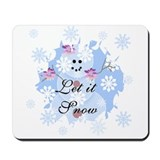 Let it Snow Mousepad