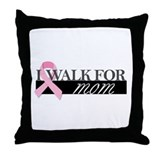 I Walk for Mom Throw Pillow