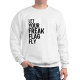 Freak Flag Sweatshirt