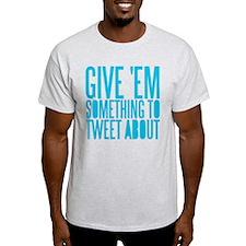 Tweet About T-Shirt