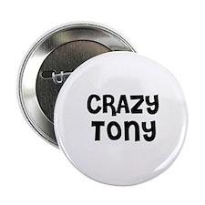 CRAZY TONY Button