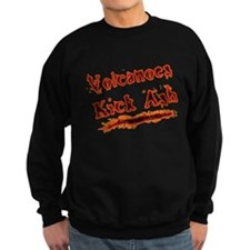 Volcanoes Kick Ash Sweatshirt