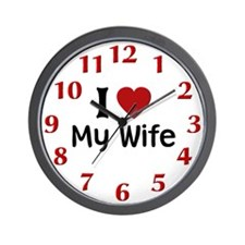 I Love My Wife Wall Clock