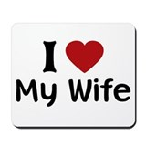 I Love My Wife Mousepad