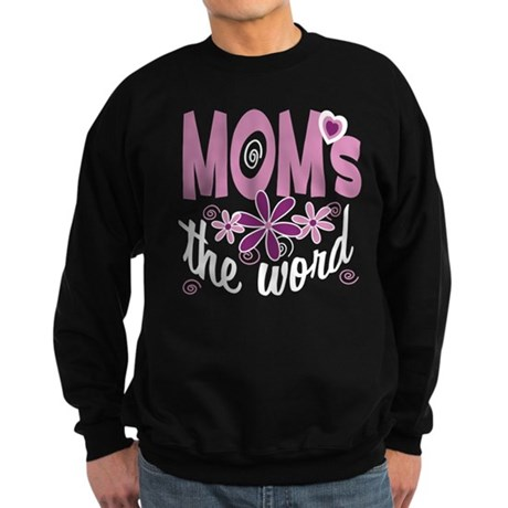 Mom's The Word Sweatshirt (dark)