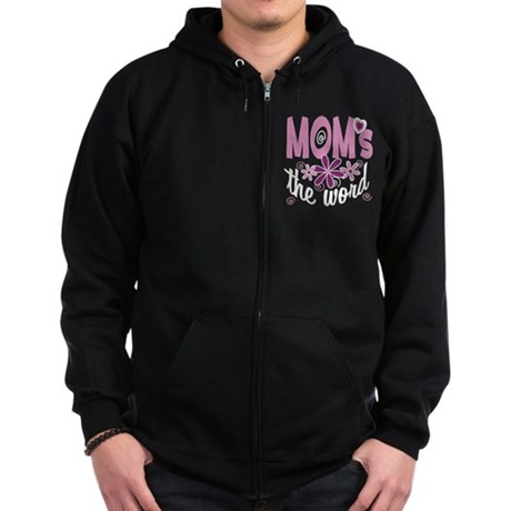 Mom's The Word Zip Hoodie (dark)