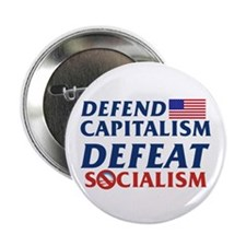 "Defend Capitalism, Defeat Socialism 2.25"" But"