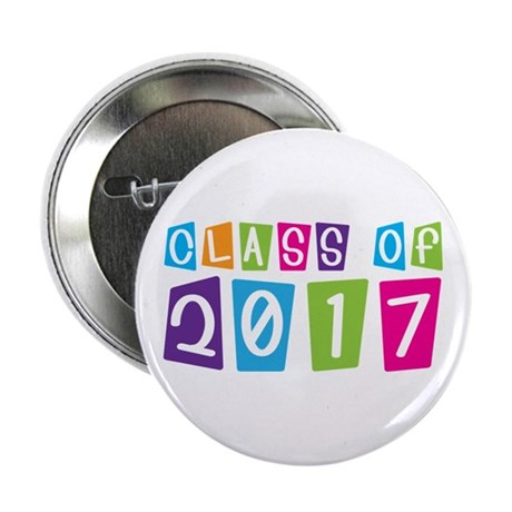 """Colorful Class Of 2017 2.25"""" Button"""