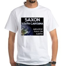 saxon south carolina - greatest place on earth Whi