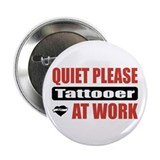 "Tattooer Work 2.25"" Button (10 pack)"