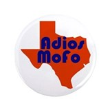 "Adios Mofo! 3.5"" Button"