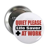 "Life Saver Work 2.25"" Button (10 pack)"