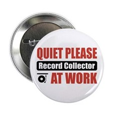 "Record Collector Work 2.25"" Button"