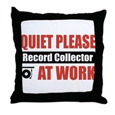 Record Collector Work Throw Pillow
