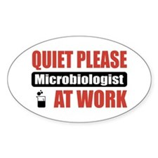 Microbiologist Work Oval Sticker (50 pk)