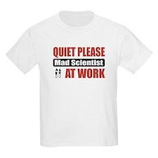 Mad Scientist Work T-Shirt
