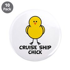 "Cruise Ship Chick 3.5"" Button (10 pack)"