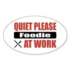 Foodie Work Oval Decal