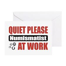Numismatist Work Greeting Card
