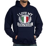 I Love My Italian Girlfriend Hoodie