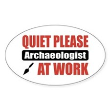 Archaeologist Work Oval Decal