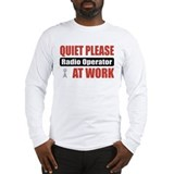 Radio Operator Work Long Sleeve T-Shirt