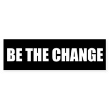 Be the Change Bumper Sticker (10 pk)